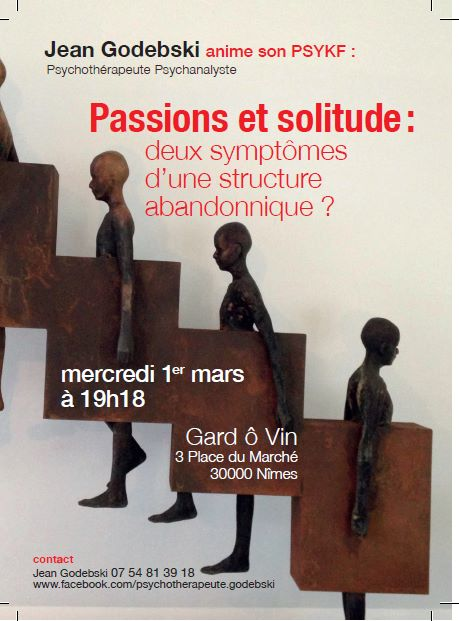 passion_solitude_conférence_abandonnique_psychanalyse_godebski_nimes
