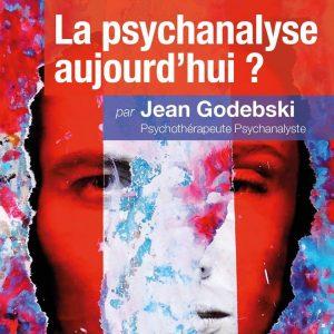 Cycle-conférence-psychanalyse-aujourd'hui-Godebski-psychanalyste-nimes