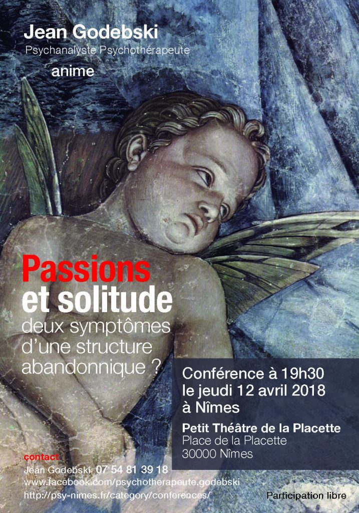 conference-passion-solitude-abandonnique-psy-godebski-psychanalyste-nimes-30000