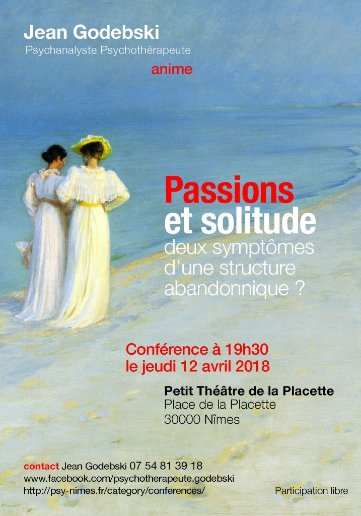 Passions-solitude-abandonniques-conférence-godebski-psy-psychanalyse-nimes-30000